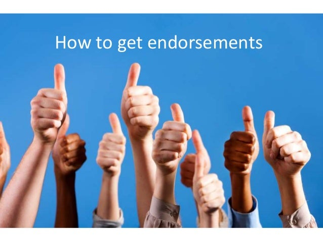 How to get endorsements