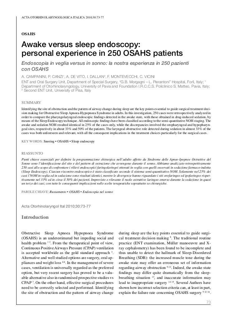 ACTA oTorhinolAryngologiCA iTAliCA 2010;30:73-77OSAHSAwake versus sleep endoscopy:personal experience in 250 OSAHS patient...