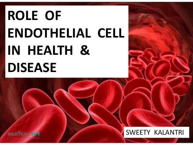 endothelium in health and disease The endothelium is the monolayer of  atherosclerosis and ischemic heart disease are the  this work was supported by national institutes of health grants.