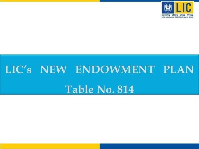 LIC's NEW ENDOWMENT PLAN Table No. 814