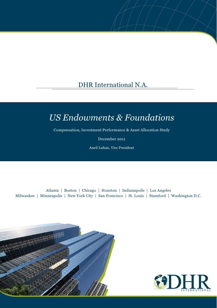 DHR International N.A.                 US Endowments & Foundations                   Compensation, Investment Performance ...