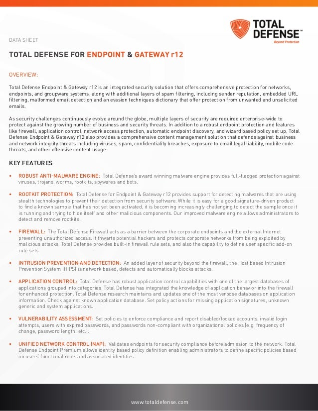 DATA SHEETTotal Defense for Endpoint & Gateway r12Overview:Total Defense Endpoint & Gateway r12 is an integrated security ...
