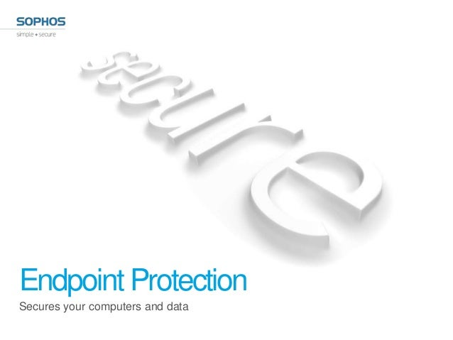 Endpoint ProtectionSecures your computers and data