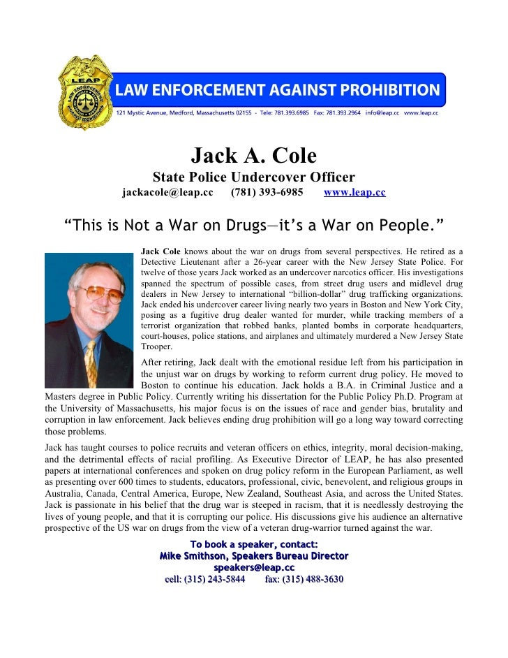 Jack A. Cole                             State Police Undercover Officer                     jackacole@leap.cc            ...
