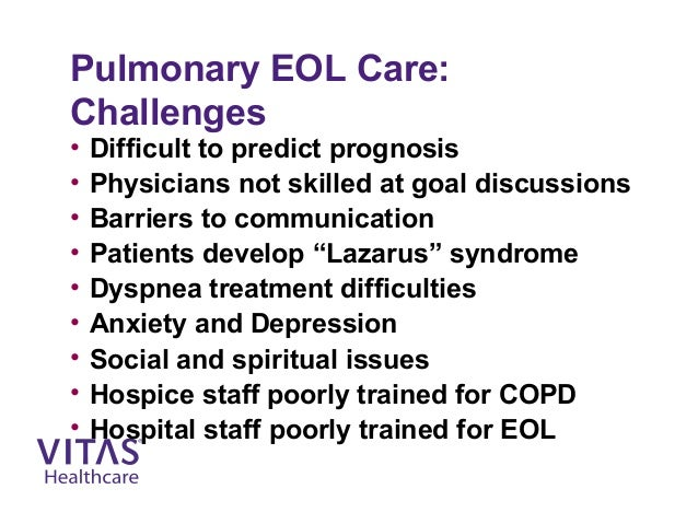 End stage COPD - Meeting Patients' Challenges