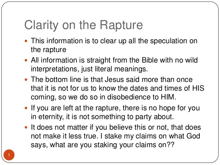 Clarity on the Rapture<br />This information is to clear up all the speculation on the rapture <br />All information is st...