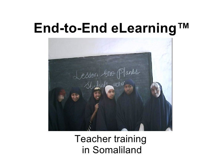 End-to-End eLearning™ Teacher training  in Somaliland