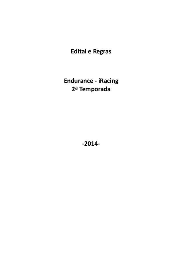 Edital e Regras Endurance - iRacing 2ª Temporada -2014-