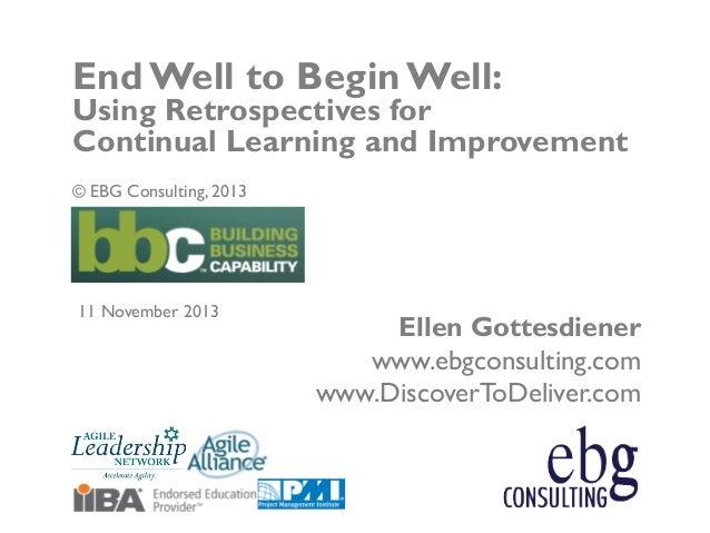 © EBG Consulting, 2013 | @ellengott www.ebgconsulting.com | www.DiscoverToDeliver.com 1 Ellen Gottesdiener www.ebgconsulti...