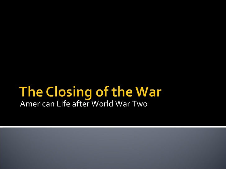 American Life after World War Two