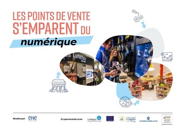 entreprises & numerique Région Auvergne-Rhône-Alpes Réalisé par En partenariat avec
