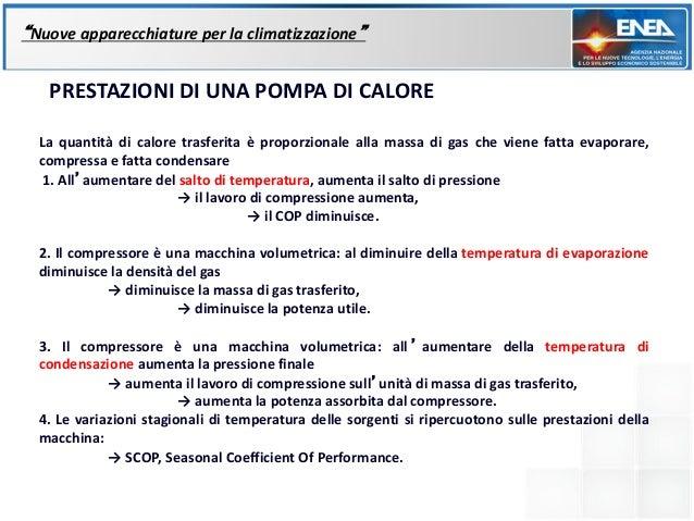 """""""Nuove apparecchiature per la climatizzazione""""   PRESTAZIONI DI UNA POMPA DI CALORE  La quantità di calore trasferita è pr..."""