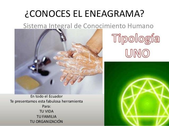 ¿CONOCES EL ENEAGRAMA? En todo el Ecuador Te presentamos esta fabulosa herramienta Para: TU VIDA TU FAMILIA TU ORGANIZACIÓ...