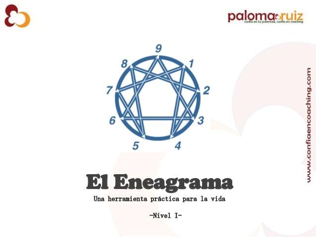 El Eneagrama Una herramienta práctica para la vida -Nivel I-