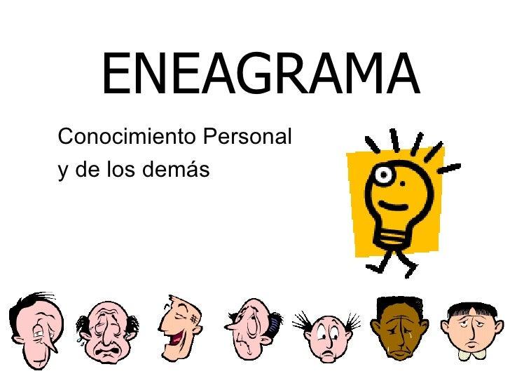 ENEAGRAMA Conocimiento Personal y de los demás