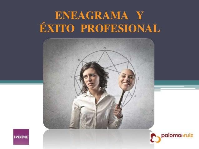 ENEAGRAMA Y ÉXITO PROFESIONAL