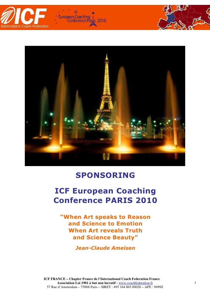 "SPONSORING       ICF European Coaching       Conference PARIS 2010            ""When Art speaks to Reason             and S..."