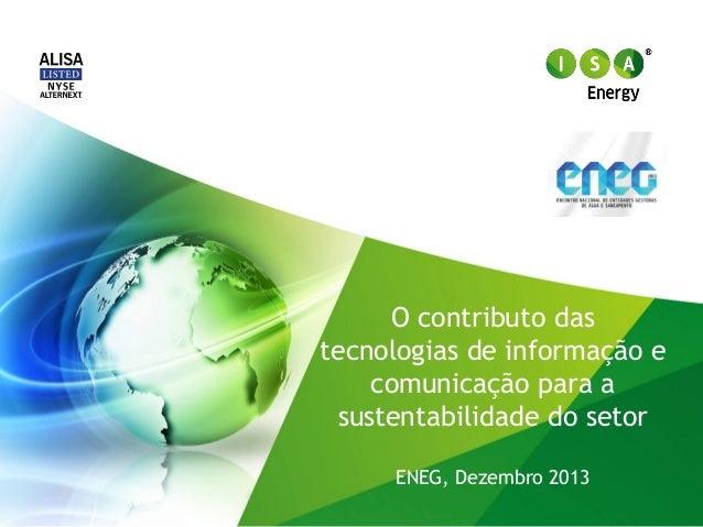O contributo das tecnologias de informação e comunicação para a sustentabilidade do setor ENEG, Dezembro 2013