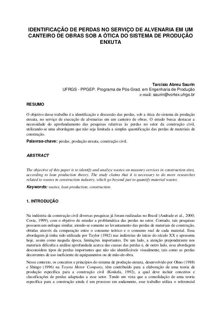 IDENTIFICAÇÃO DE PERDAS NO SERVIÇO DE ALVENARIA EM UM CANTEIRO DE OBRAS SOB A ÓTICA DO SISTEMA DE PRODUÇÃO                ...