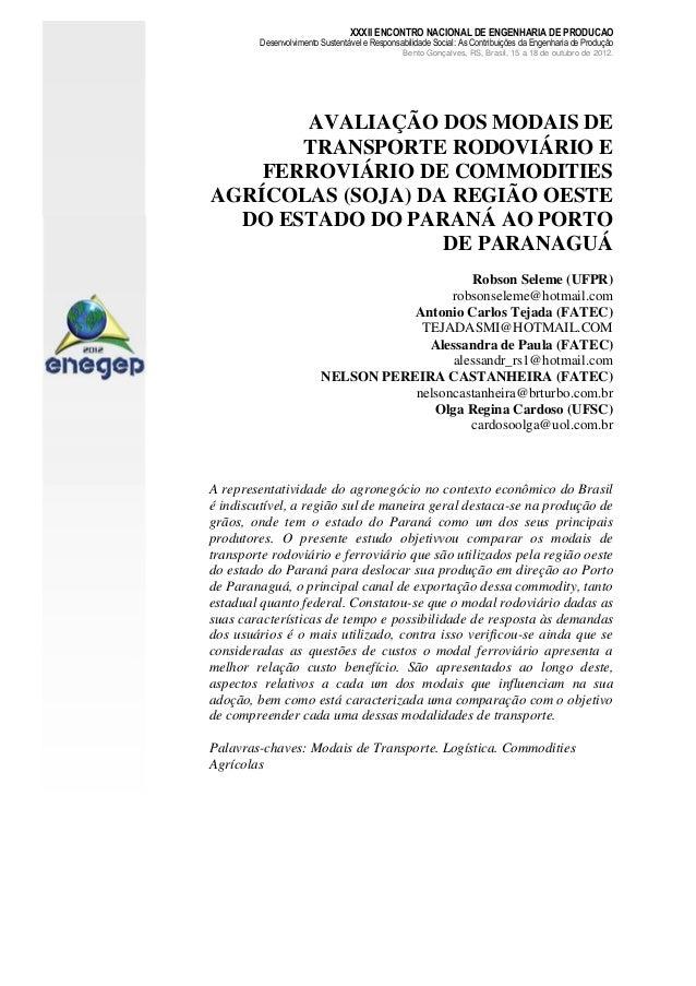 XXXII ENCONTRO NACIONAL DE ENGENHARIA DE PRODUCAO  Desenvolvimento Sustentável e Responsabilidade Social: As Contribuições...