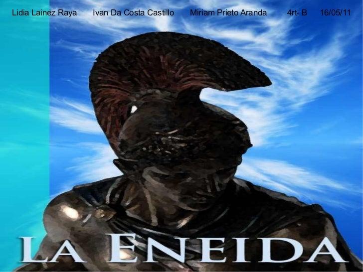 Lidia Lainez Raya Ivan Da Costa Castillo Miriam Prieto Aranda 4rt- B 16/05/11