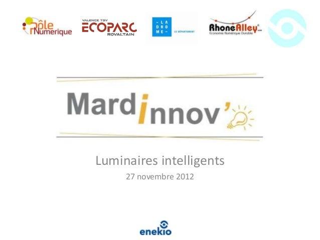 Luminaires intelligents     27 novembre 2012