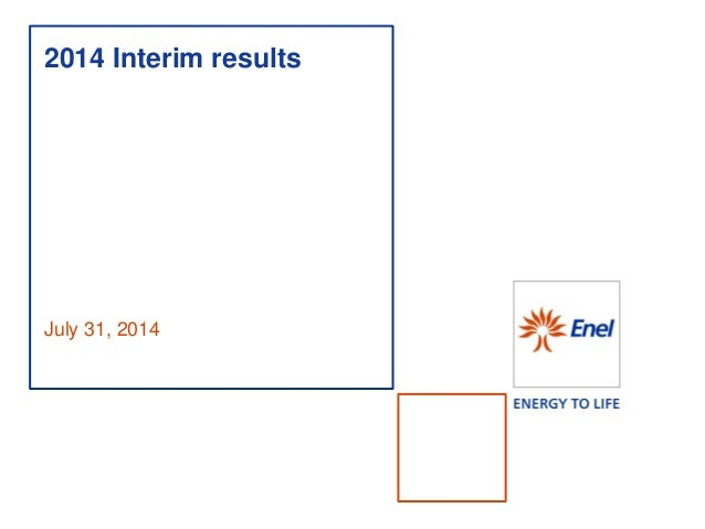 July 31, 2014  2014 Interim results