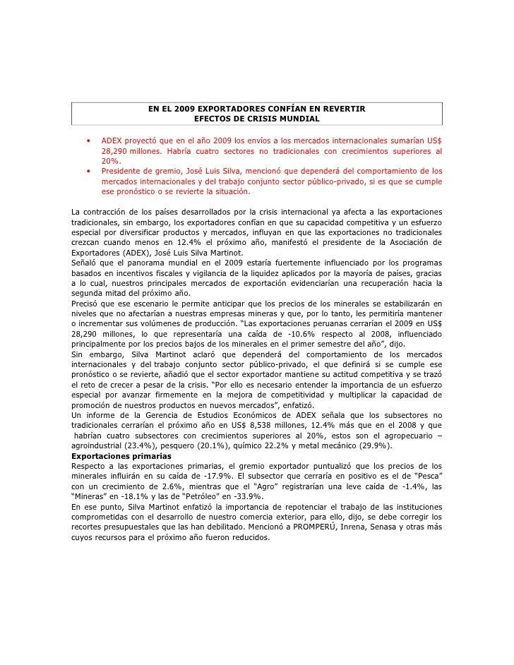 EN EL 2009 EXPORTADORES CONFÍAN EN REVERTIR                                EFECTOS DE CRISIS MUNDIAL      •   ADEX proyect...
