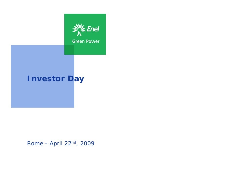 Investor Day     Rome - April 22nd, 2009