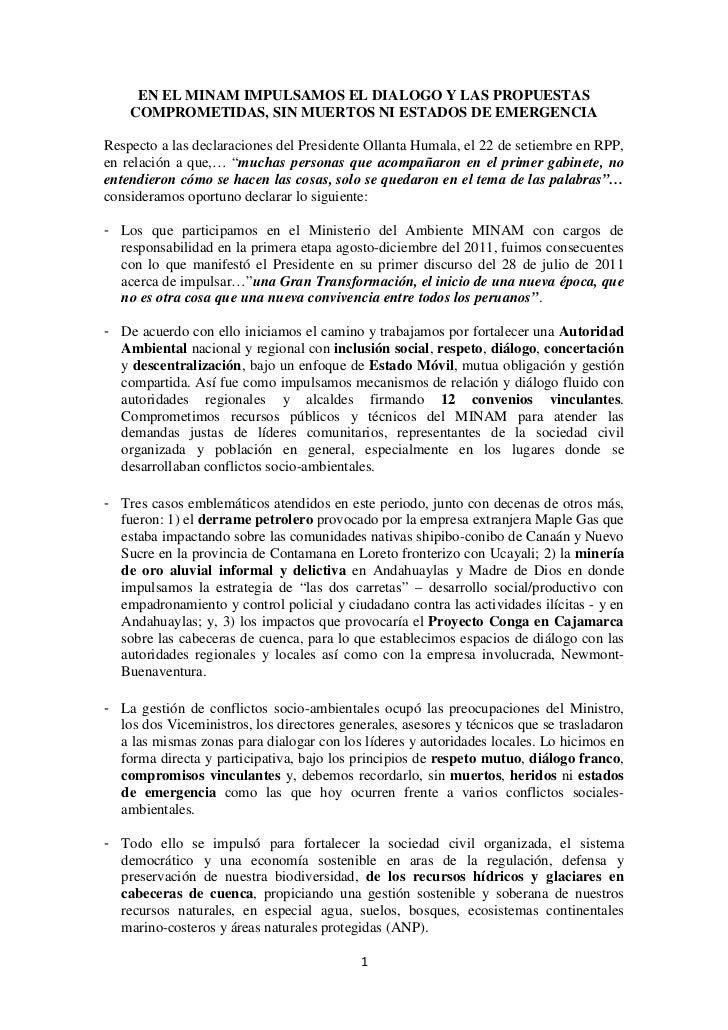 EN EL MINAM IMPULSAMOS EL DIALOGO Y LAS PROPUESTAS    COMPROMETIDAS, SIN MUERTOS NI ESTADOS DE EMERGENCIARespecto a las de...