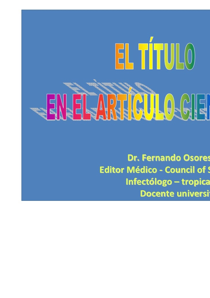 Dr. Fernando Osores PlengeEditor Médico ‐ Council of Science Editors       Infectólogo – tropicalista Mg           Docente...