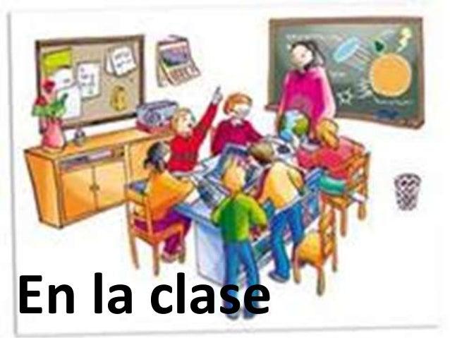 En el salon de clases in the classroom for Actividades en el salon de clases