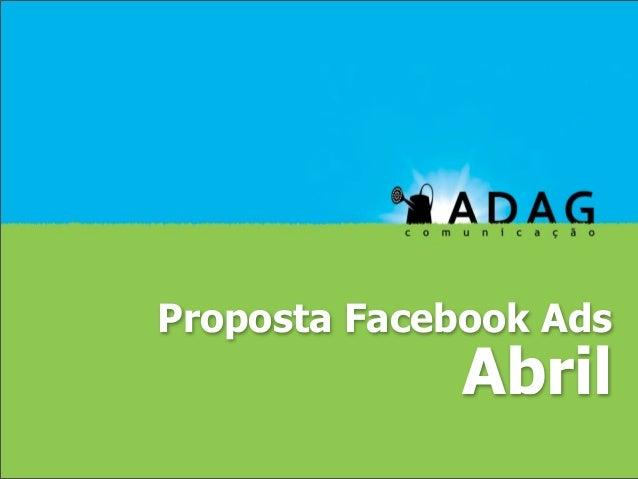 Proposta Facebook Ads              Abril