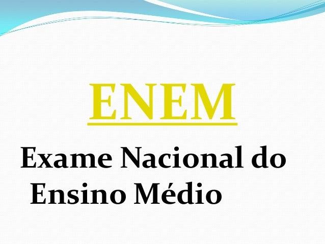 ENEM Exame Nacional do Ensino Médio