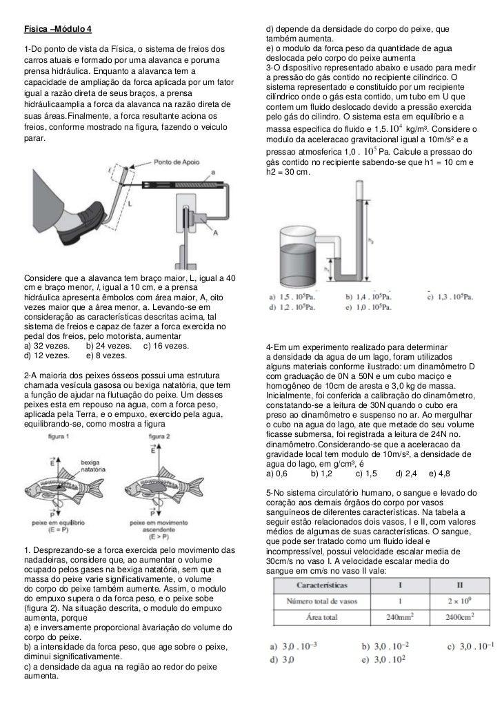 Física –Módulo 4                                          d) depende da densidade do corpo do peixe, que                  ...