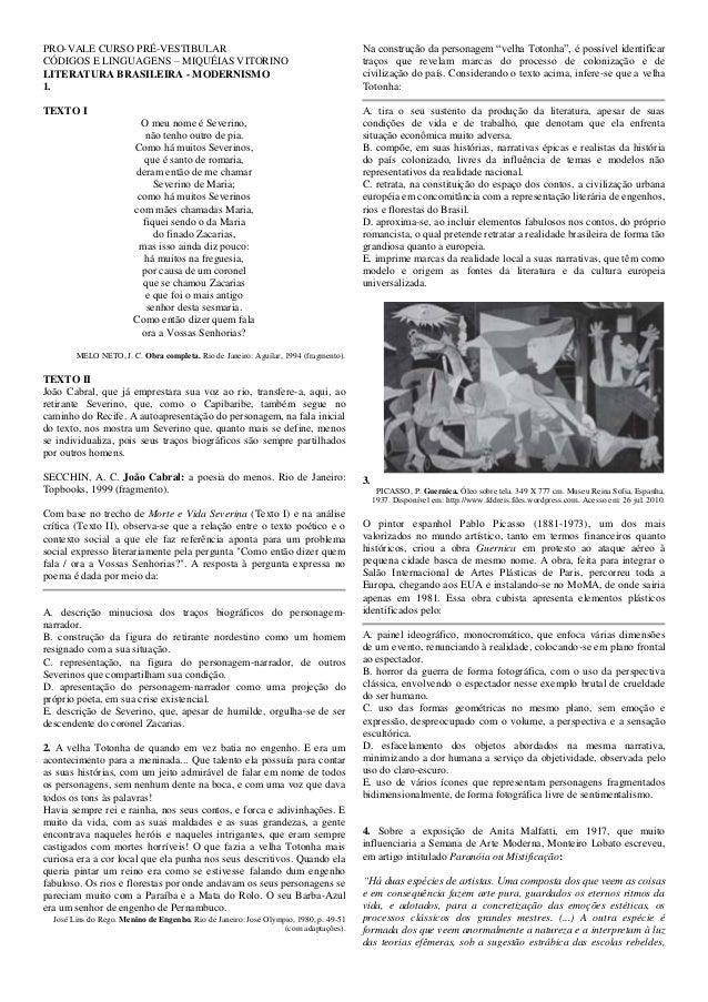 PRO-VALE CURSO PRÉ-VESTIBULAR CÓDIGOS E LINGUAGENS – MIQUÉIAS VITORINO LITERATURA BRASILEIRA - MODERNISMO 1. TEXTO I O meu...