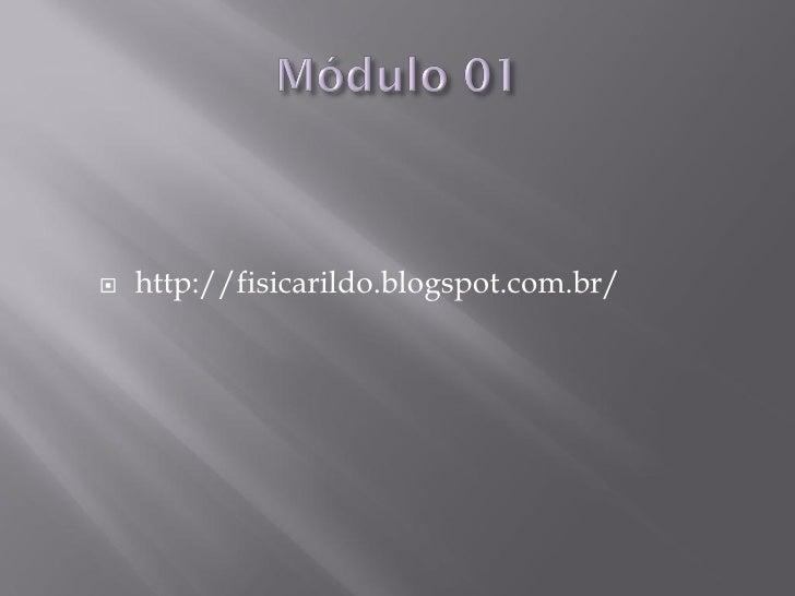    http://fisicarildo.blogspot.com.br/