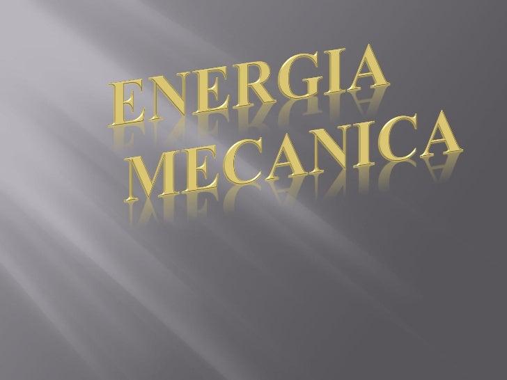 Energia Cinética                 Associada ao                                movimento.                                   ...