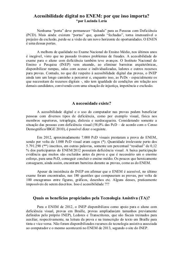 """Acessibilidade digital no ENEM: por que isso importa? *por Lucinda Leria Nenhuma """"porta"""" deve permanecer """"fechada"""" para as..."""