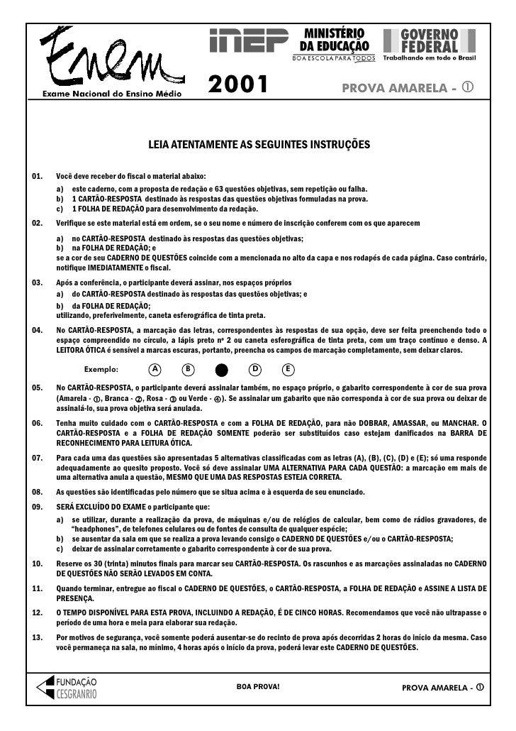 2001                                    PROVA AMARELA -                                 LEIA ATENTAMENTE AS SEGUINTES INST...