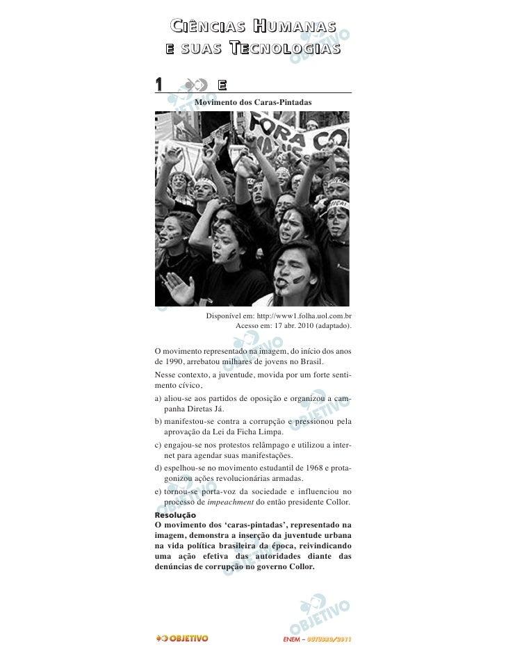 CIÊNCIAS HUMANAS    E SUAS TECNOLOGIAS1                 E           Movimento dos Caras-Pintadas              Disponível e...