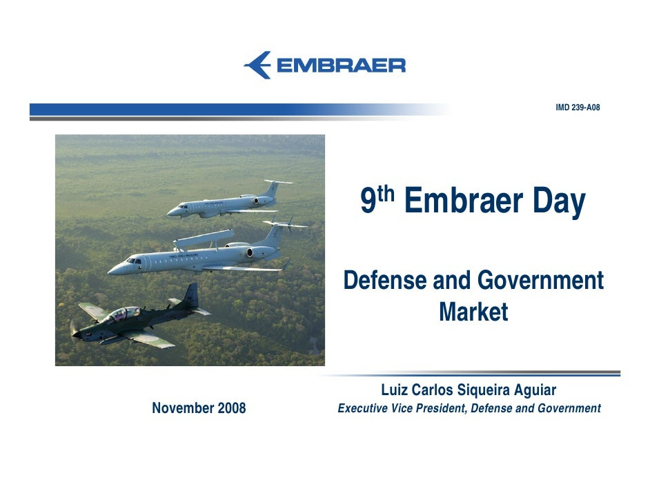 IMD 239-A08                         9th Embraer Day                   Defense and Government                          Mark...