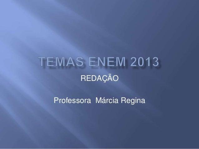 REDAÇÃO Professora Márcia Regina