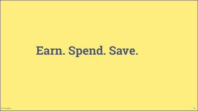 Earn. Spend. Save.  @EneractApp  10