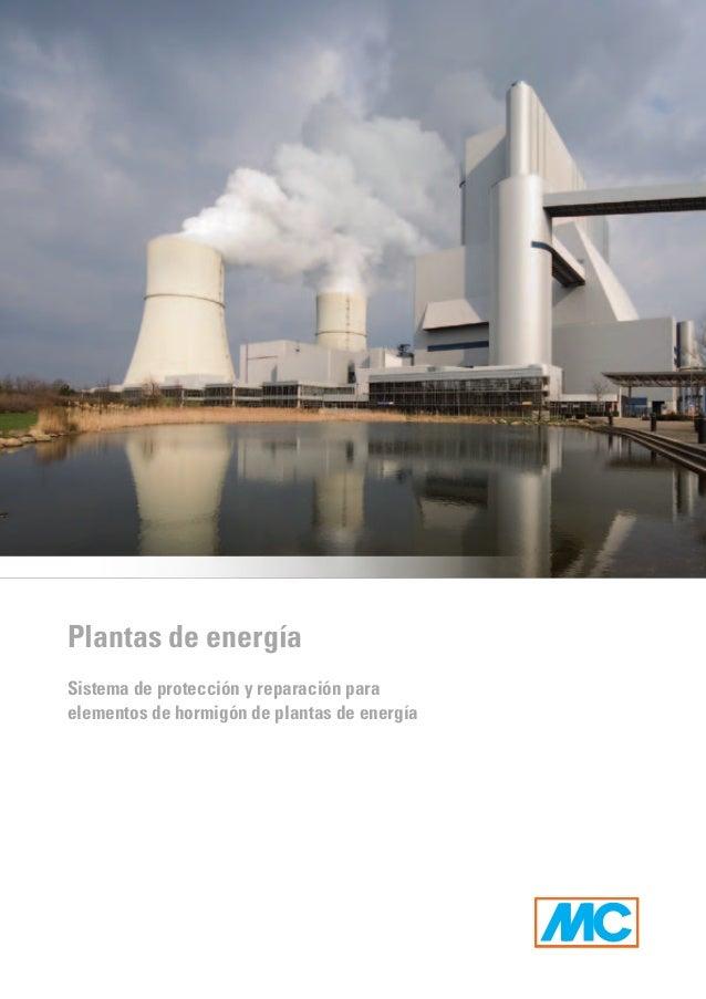 Plantas de energíaSistema de protección y reparación paraelementos de hormigón de plantas de energía