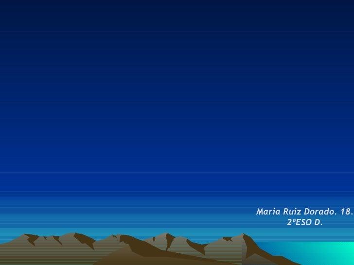 Maria Ruiz Dorado. 18. 2ºESO D.