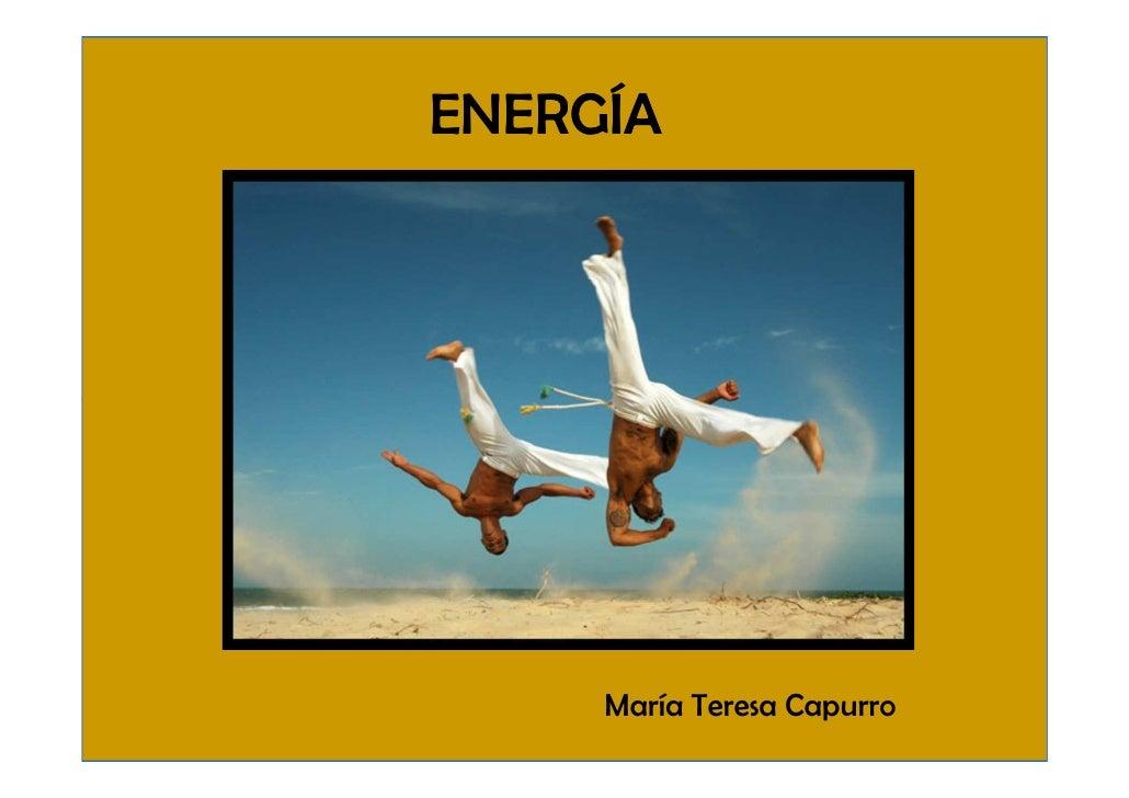 ENERGÍA          María Teresa Capurro