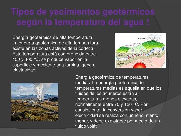 Tipos de yacimientos geotérmicos según la temperatura del agua !Energía geotérmica de alta temperatura.La energía geotérmi...