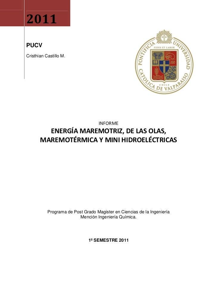 2011PUCVCristhian Castillo M.                                    INFORME         ENERGÍA MAREMOTRIZ, DE LAS OLAS,       MA...