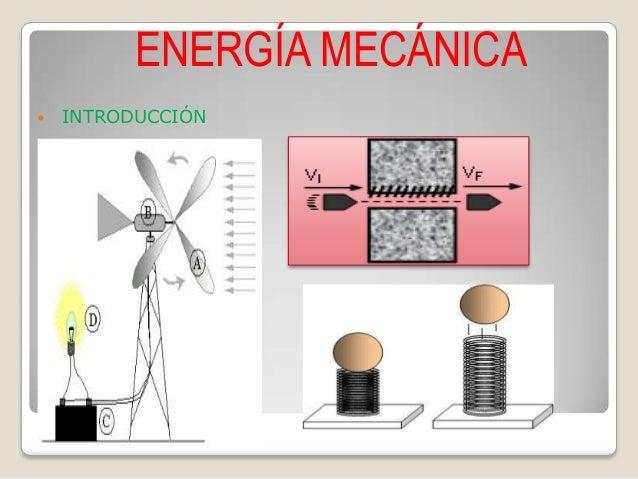 ENERGÍA MECÁNICA  INTRODUCCIÓN